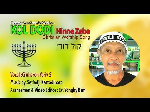 KOL DODI (קול דודי) - Hebrew & Indonesia Worship Song
