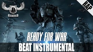 Epic Hard Aggessive Orchestral Cinematic Rap BEAT INSTRUMENTAL - Ready For War