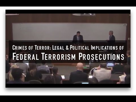 Wadie Said | Crimes of Terror: Legal & Political Implications of Federal Terrorism Prosecutions