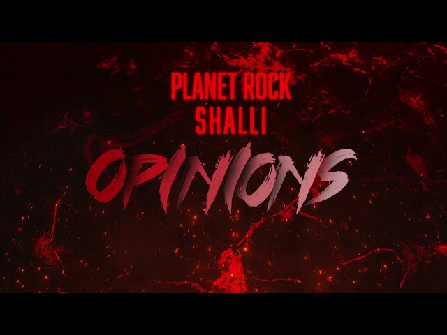 Planet Rock ft. Shalli - Opinions (Audio)