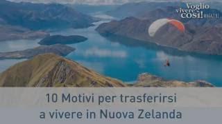 10 motivi per trasferirsi a vivere in Nuova Zelanda