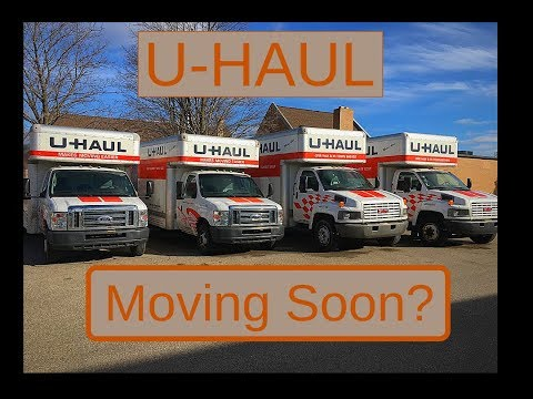 U-Haul Trucks - Everything you should need to know