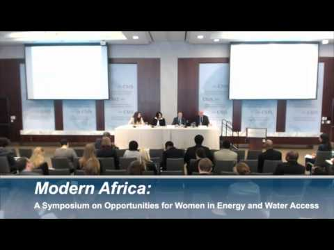 Panel 2: Modern Africa: A Symposium on Opportunities for Women in Energy and Water Access