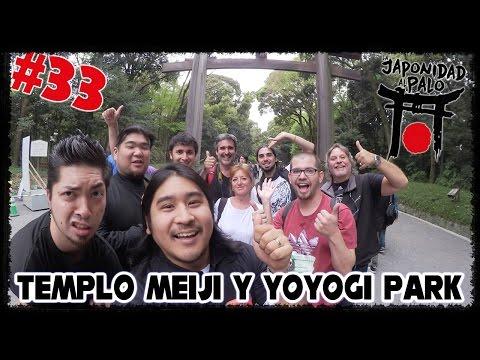 Templo Meiji y Yoyogi Park [La Japonidad al Palo 33]