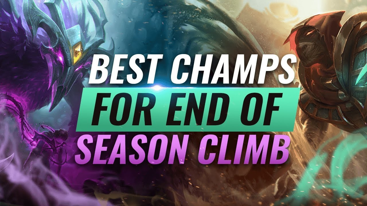 Best Champions To Main For End Of Season Climb League Of Legends Season 9 Youtube