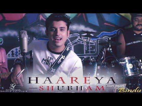 Haareya | Cover | SHUBHAM |Arijit Singh | Meri Pyaari Bindu