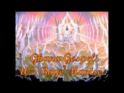 Ghana Gospel Song - Wɔ Baye Mantse...