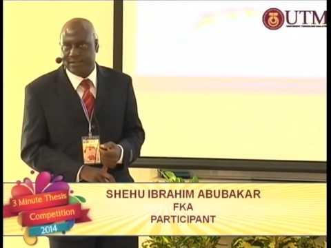 3 Minute Thesis Competition 2014, UTM Shehu Ibrahim AbuBakar