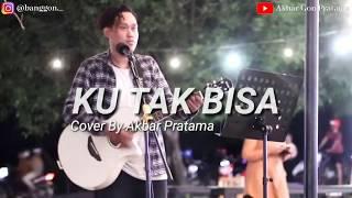 Download ADISTA-KU TAK BISA (cover akustik by Akbar Pratama)
