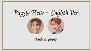 CHENLE & JISUNG - 너의 자리 (Puzzle Piece) ENGLISH VER. Lyrics