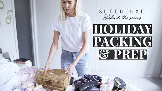 Holiday Packing & Prep | SheerLuxe Behind-The-Scenes Season 5 Episode 9