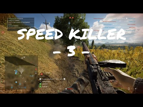 SPEED KILLER - 3 - | Battlefield 5
