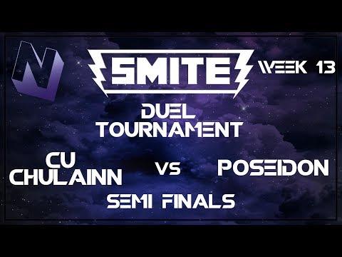 Smite: Duel Tournament! (Week 13) | S tier and Below | Semi Finals | Cu Chulainn vs Poseidon