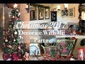 CHRISTMAS 2017 DECORATE WITH ME | PART 1