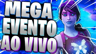 FORTNITE - MEGA EVENTO AO VIVO !!!
