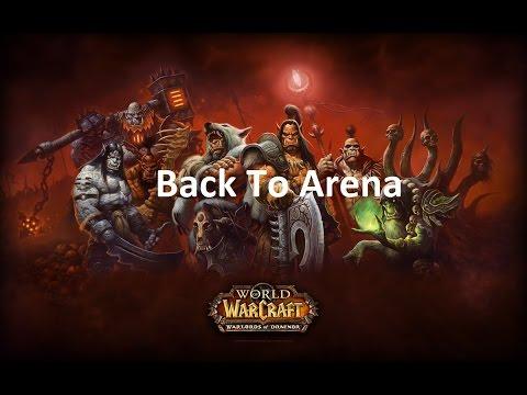 [FR] World Of Warcraft : Back to Escar/2v2 - Warlords Of Draenor