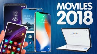 TELÉFONOS MÓVILES  2018!! mwc y más...