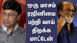 K. Bhagyaraj will not open the mouth of a month Rajini