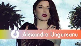 Alexandra Ungureanu - Nopti si zile (Official Music Video)