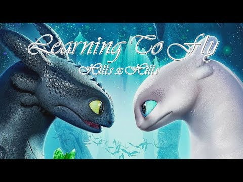 [Vietsub + Lyrics} | Learning To Fly - Hills x Hills | How To Train Your Dragon Soundtrack | Cover