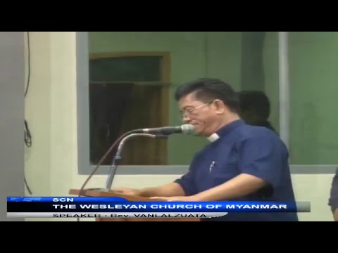 The Wesleyan Church of Myanmar, National Mission Conference, Speaker Rev. Vanlalzuata