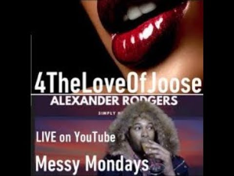 Messy Mondays With 4TheLoveOfJoose Celebrity Tea Roast & Gags