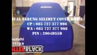 Cover Mobil Sarung Mobil Cover Mobil Super Telp/Wa 085 727 377 998