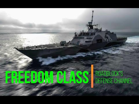 The Littoral Combat Ship - Freedom Class [08/22/2020]