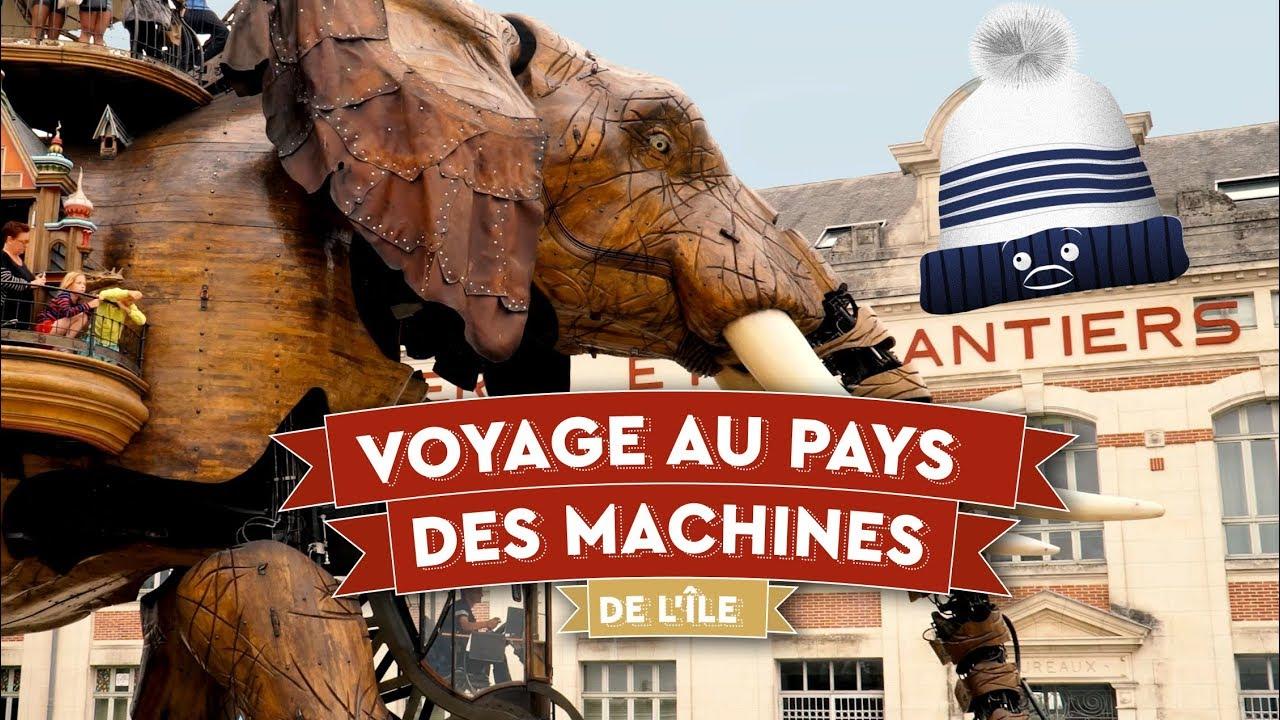 ???? Voyage merveilleux au pays des Machines de l'île - Nantes - ???????? FR 01