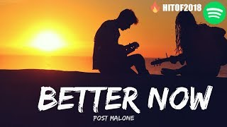 POST MALONE : BETTER NOW LYRICS