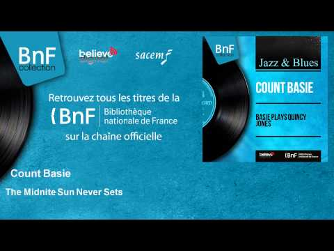 Count Basie - The Midnite Sun Never Sets - feat. Marshall Royal