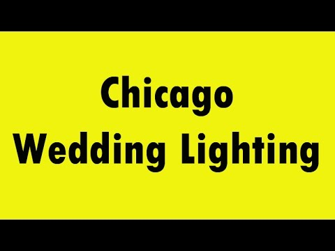 Thumbnail for Chicago Wedding Lighting