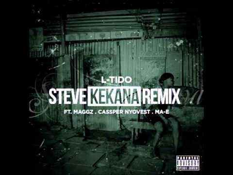 Download L-Tido Ft Maggz, Cassper Nyovest & Ma-E - Steve Kekana Remix (OFFICIAL 2014)