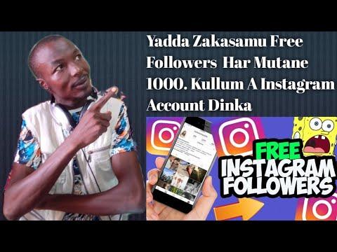 Download Yadda Zaku samu Free Followers A Instagram Account Dinku