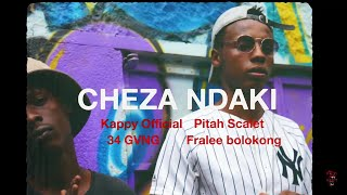 Gambar cover CHEZA NDAKI - Kappy X Pitah Scarlet(wakali Wao) X 34 gvng X Fralee boloking (official video)