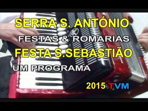 FESTA S.SEBASTIÃO SERRA S. ANTÓNIO -  2015