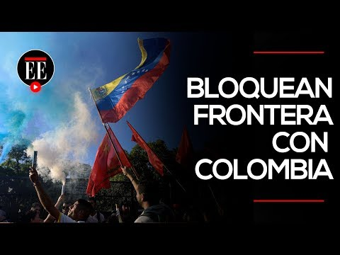 Venezuela: militares bloquean un puente en la frontera con Colombia | El Espectador