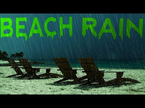 🎧 RAIN AT THE BEACH SOUNDS – Soft Rain With Ocean Waves For