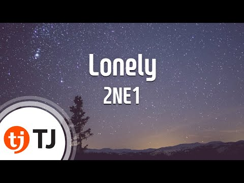 Lonely_2NE1 투애니원_TJ Karaoke (lyrics/Korean reading sound)