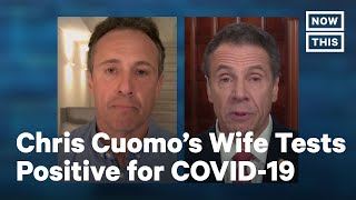 Chris Cuomo Reveals Wife Cristina Tested Positive for COVID-19   NowThis