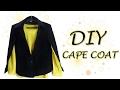 DIY Cape Coat 1 - How to transform a coat into a Cape Coat (Hindi)