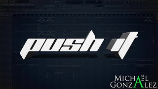 FL Studio 11 - Push It [FREE DOWNLOAD]