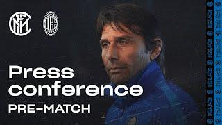 INTER vs AC MILAN | Antonio Conte Pre-Match Press Conference LIVE 🎙⚫🔵 [SUB ENG] #DerbyMilano