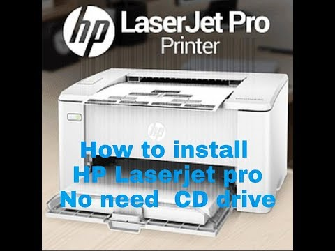 How To Install HP Laserjet Pro Without CD Drive