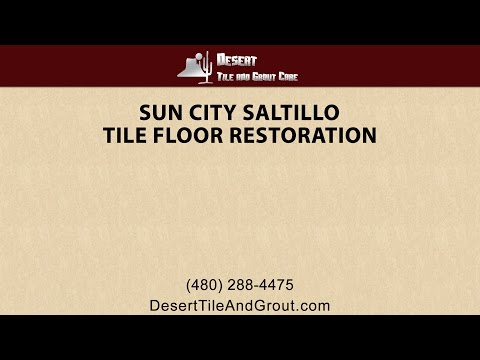 Sun City Saltillo Tile Cleaning Services