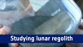 Spaceship EAC – studying lunar regolith