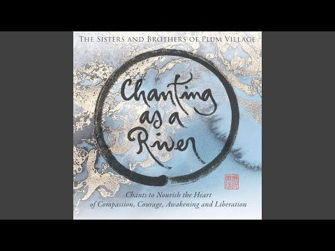 El Canto de la Tarde (Evening Chant) Plum Village - Thich Nhat Nanh zen master
