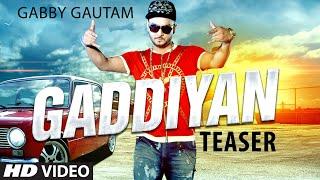 Gabby Gautam: Gaddiyan (Song Teaser) | Music: Tejwant Kittu
