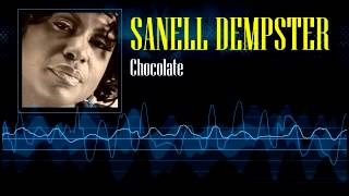 Sanell Dempster - Chocolate [Soca 2007]