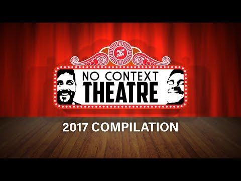 NO CONTEXT THEATRE COMPILATION [2017]